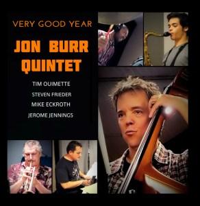 Cover: Very Good Year (Jon Burr Quintet)