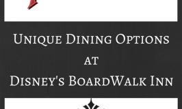 Unique Dining Options at Disney's BoardWalk Inn