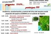 Día 27 de octubre. Jornada sobre 'El virus del mosaico verde jaspeado del pepino'. IFAPA