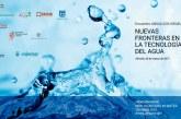 Día 28 de marzo. Nuevas fronteras en la tecnología del agua. Almería