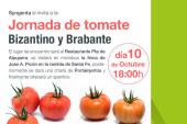 Día 10 de octubre. Jornada de tomate Bizantino y Brabante