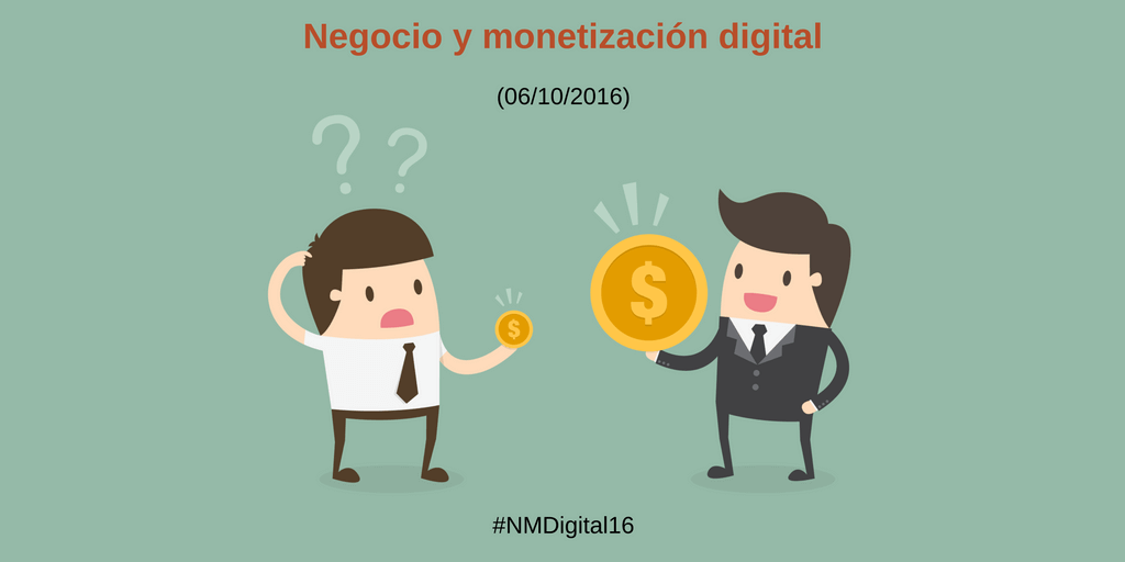 Evento de Marketing: Negocios y monetización digital 2016