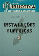 Instalações Elétricas 2 - Biblioteca do Eletricista e Eletrónico