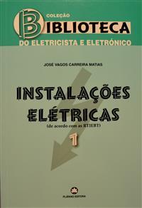 Livro_Instalaçoes_Eletricas_volume_1_Coleçao_Biblioteca_do_Eletricista_e_Eletronico