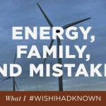 What I Wish I'd Known About Energy, Family & Mistakes