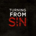 Turning from Your Sin