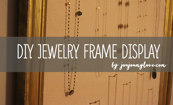 tutorial-ewelry-frame-ways-to-store-jewelry