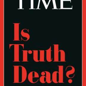 'Is Truth Dead' Under Trump?