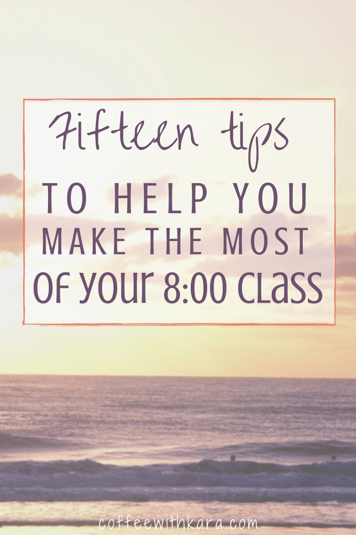 How to Survive an 8:00 Class + FREE Printable