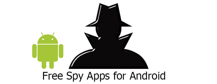 7 Free Spy Apps For Android to be like James Bond
