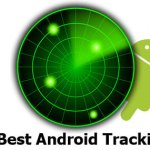 10 Best Android Tracking App to Find It All