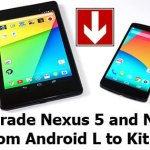 How To Downgrade Nexus 5 And Nexus 7 From Android L To KitKat