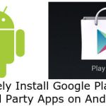 How To Remotely Install Google Play And Third Party Apps On Android Devices