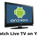 How to Watch Live TV on Android: The Best App for the Job