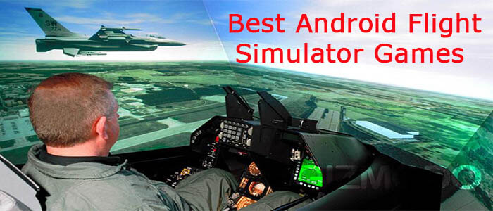 Best Android Flight Simulator Games