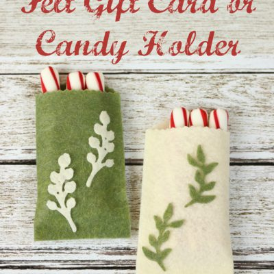 No Sew Felt Gift Card or Candy Holder with Cut'N'Boss