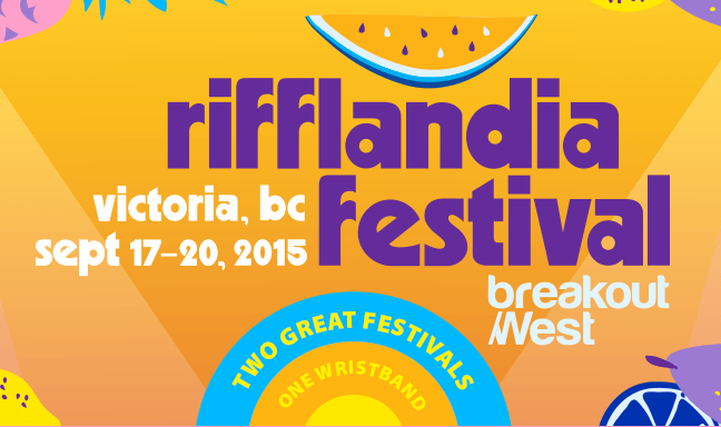Rifflandia Festival and Breakout West 2015