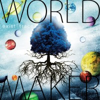exist trace - WORLD MAKER (Review)