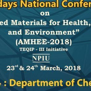 Two day National Conference on Advanced Materials for Health, Energy and Environment (AMHE-2018)