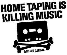 Home taping is killing music