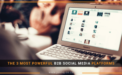 The 3 Most Powerful B2B Social Media Platforms