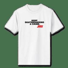 Juice Keep Skateboarding A Crime White Short Sleeve TShirt