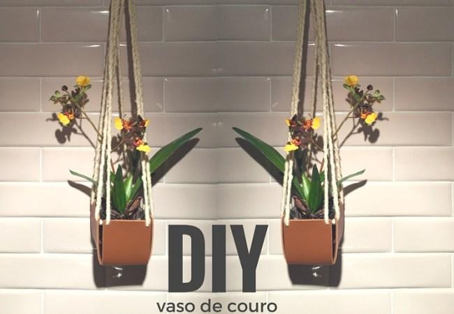 DIY – Vaso suspenso de couro