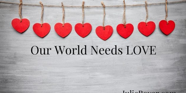 Our World Needs LOVE