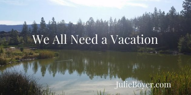 We All Need a Vacation