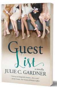 Guest List by Julie C. Gardner