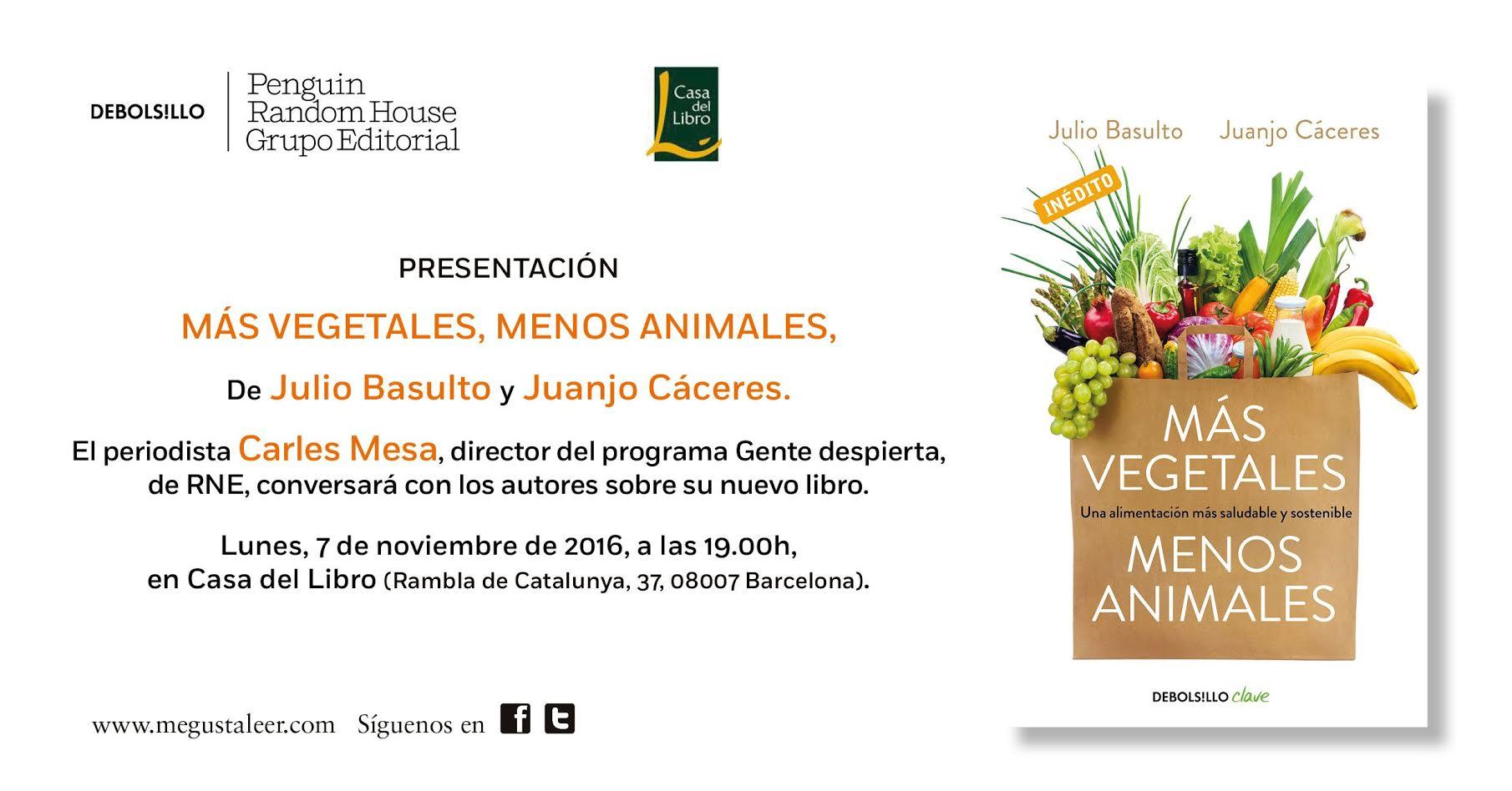 Presentaci n de m s vegetales menos animales el 7 11 2016 en casa del libro rbla catalunya - Casa del libro barcelona rambla catalunya ...