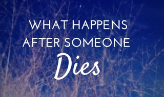 happens after someone dies