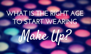 right age to start wearing make up