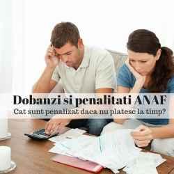 Dobanzi si penalitati ANAF