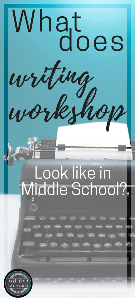 What does writing workshop look like in a middle school classroom?