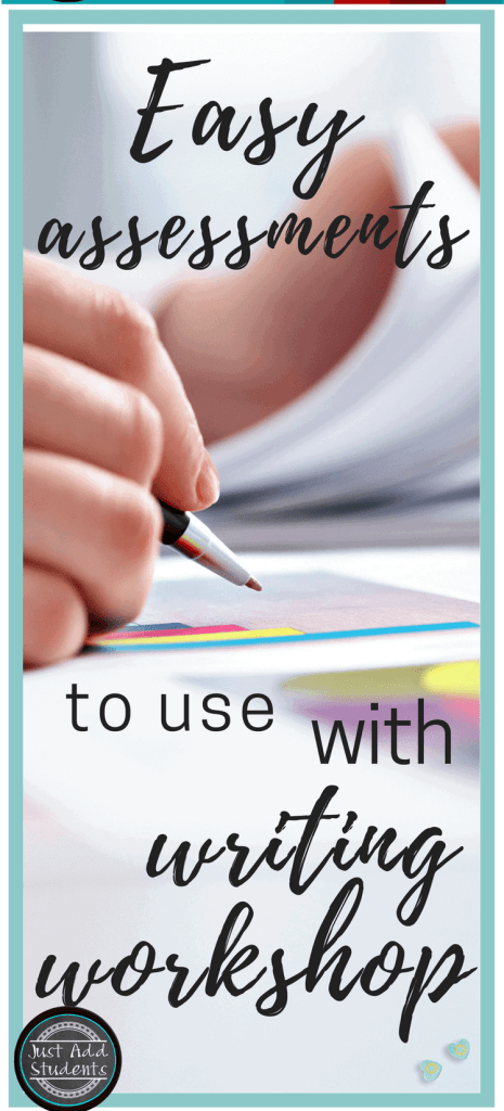 Easy formative assessments to use with writing workshop