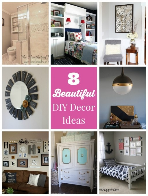 8 Beautiful DIY Decor Ideas