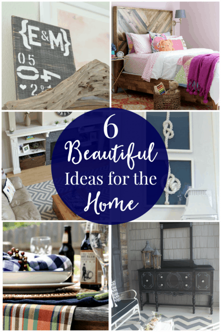 6 Beautiful Ideas for the Home
