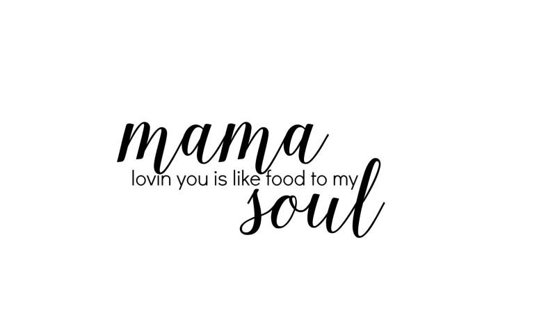 mama soul sign