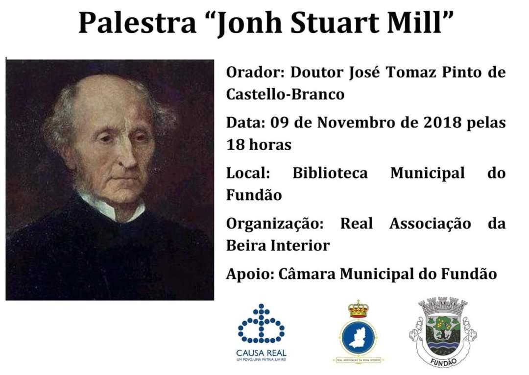Palestra John Stuart Mill Real Associação da Beira Interior