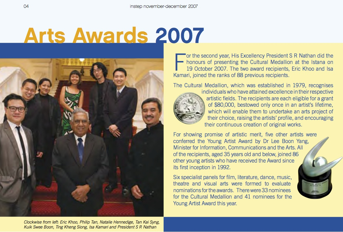 2007: With President Nathan of Singapore. As Winner of the Young Artist Award for  Visual Art - with Philip Tan a winner for Music, who is also Kai's brother.