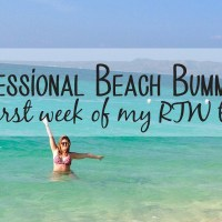 Professional Beach Bumming: The First Week of my RTW Trip
