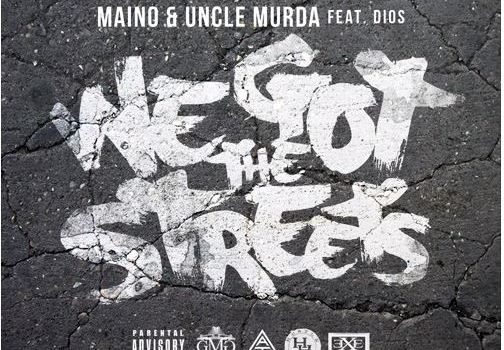 maino-we-got-the-streets
