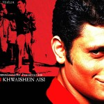 Hazaron khwahishen Aisi (2005) – English & Hindi