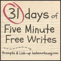 31 days of five-minute free writes :: 2014 edition