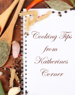 cooking tips katherines corner