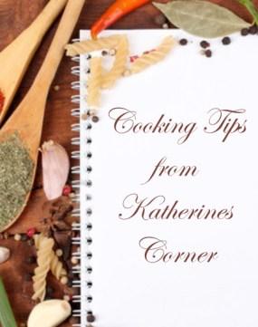 cooking tips katherines corner