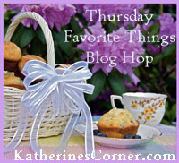 Thursday Favorite Things Blog Hop 76
