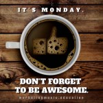 MME Monday. Coffee. DFTBA