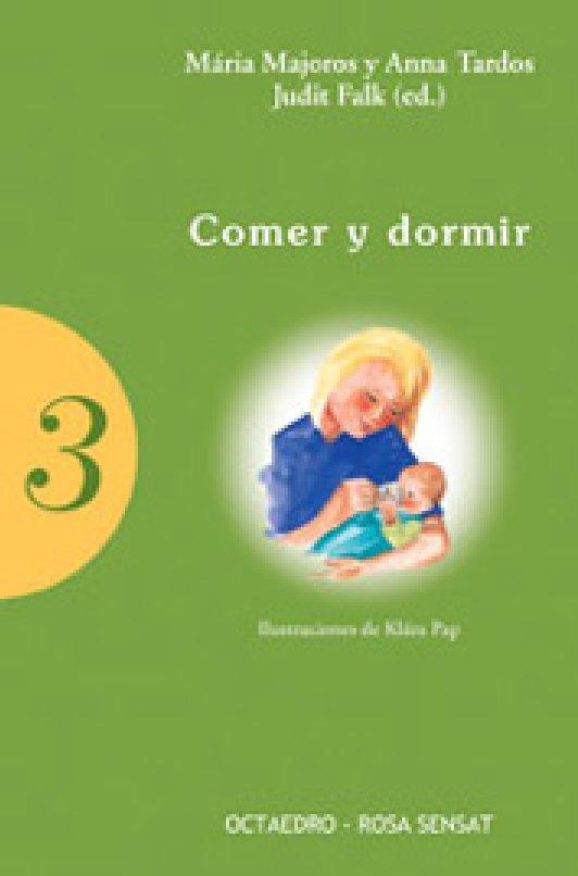 COMER Y DORMIR. Maria Majoros eta Anna Tardos